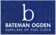Bateman Ogden - Suppliers of Fine Cloth